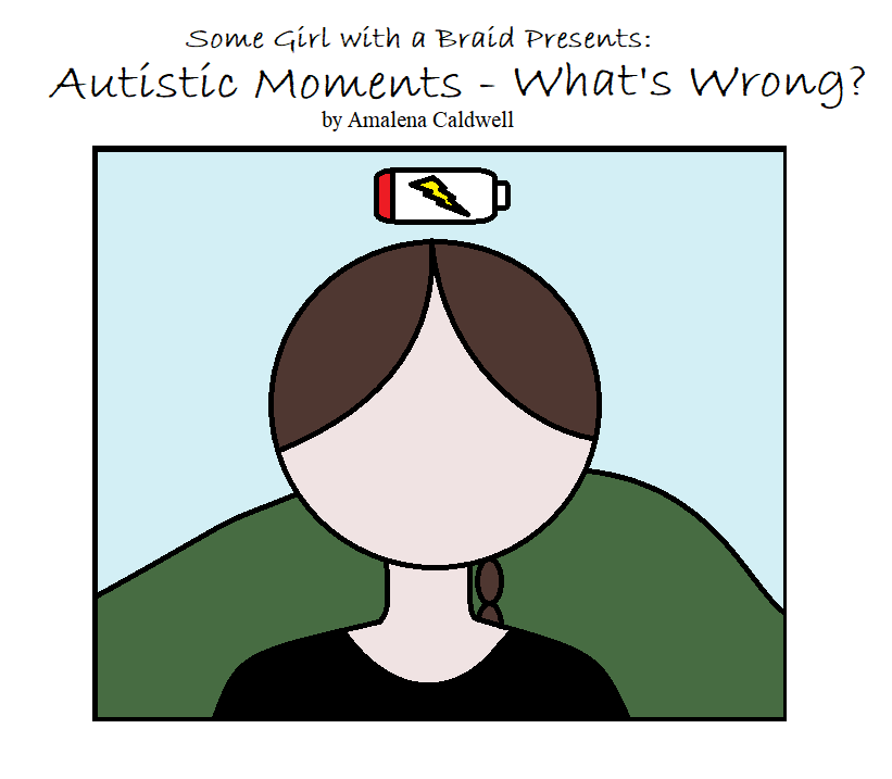 Autistic Moments – What's Wrong?